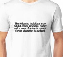 Viewer Discretion is Advised Unisex T-Shirt