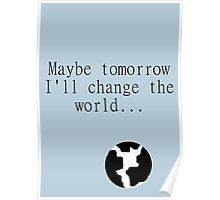 Maybe Tomorrow Poster Poster