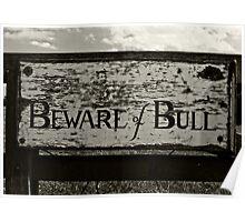 Beware of Bull Poster