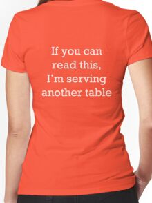 If you can read this, I'm serving another table. T-Shirt. Women's Fitted V-Neck T-Shirt
