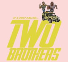 It's Just Called Two Brothers Baby Tee