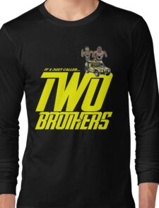 It's Just Called Two Brothers Long Sleeve T-Shirt