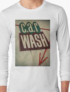 Vintage Car Wash Sign  Long Sleeve T-Shirt