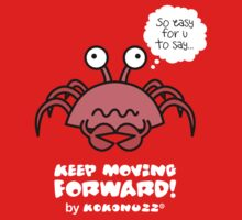 Keep Moving Forward - Poor crab! One Piece - Short Sleeve