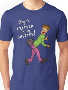 Critter in my Sh*tter Unisex T-Shirt