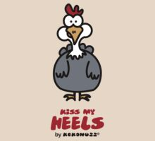Kiss my Heels - Gina the chicken by Kokonuzz