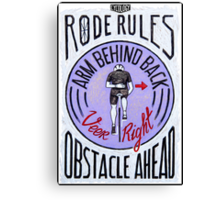 Rode Rules 6 Canvas Print