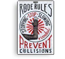Road Rules 7 Canvas Print