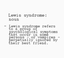 LEWIS syndrome. by J-something