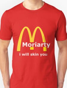 Moriarty - I will skin you - Light T-Shirt