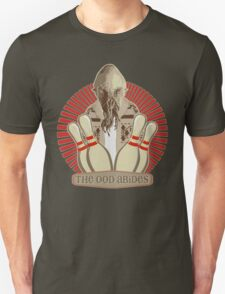 The Ood Abides - Doctor Who Meets the Big Lebowski - Lebowski - Dude Sweater - OOD - The Dude and The Doctor Unisex T-Shirt