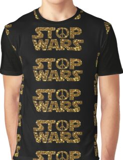 gold stop wars Graphic T-Shirt