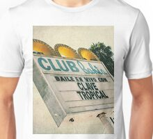 Club Bahia Latin Night Club Retro Sign Unisex T-Shirt