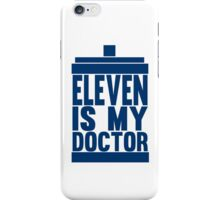 Is Eleven your Doctor? iPhone Case/Skin
