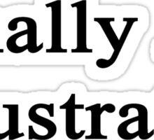 Finally An Illustrator  Sticker