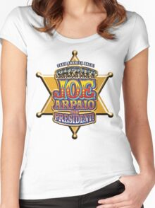Sheriff Joe For President Women's Fitted Scoop T-Shirt