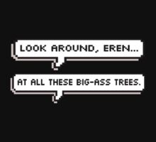 "shingeki no kyojin ""big ass trees"" by flamborchid"
