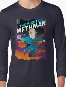 The Mighty Methman! Long Sleeve T-Shirt