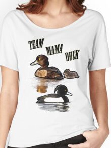 Team Mama Duck Women's Relaxed Fit T-Shirt