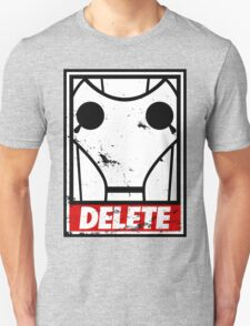 Obey, or be DELETED! Unisex T-Shirt