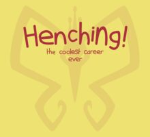 Henching! The coolest career ever! by tdx00
