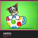 Yorkies Yorkshire Terriers Off-Leash Art™ Vol 1 by offleashart