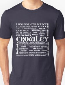 Crowley Quotes T-Shirt