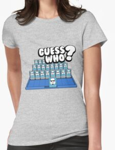 Guess Who Stormtrooper Womens Fitted T-Shirt