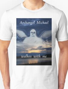 ARCHANGEL WALKES WITH ME Unisex T-Shirt