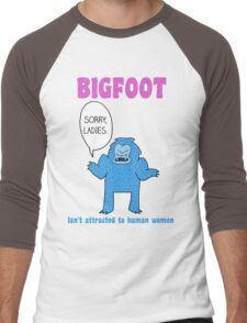 Bigfoot isn't attracted to human women Men's Baseball ¾ T-Shirt