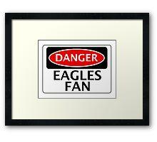 DANGER EAGLES FAN FAKE FUNNY SAFETY SIGN SIGNAGE Framed Print