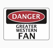 DANGER GREAT WESTERN FAN FAKE FUNNY SAFETY SIGN SIGNAGE Kids Clothes