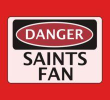 DANGER SAINTS FAN FAKE FUNNY SAFETY SIGN SIGNAGE Kids Clothes