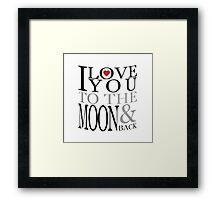 I Love You Moon Framed Print