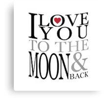 I Love You Moon Canvas Print