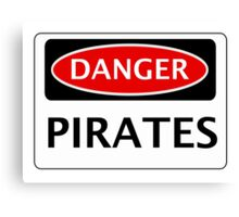 DANGER PIRATES FAKE FUNNY SAFETY SIGN SIGNAGE Canvas Print