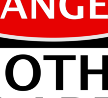 DANGER GOTHS IN AREA FAKE FUNNY SAFETY SIGN SIGNAGE Sticker