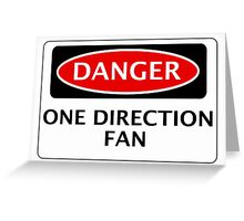 DANGER ONE DIRECTION FAN FAKE FUNNY SAFETY SIGN SIGNAGE Greeting Card