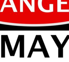 DANGER MAY EXPLODE FAKE FUNNY SAFETY SIGN SIGNAGE Sticker