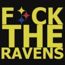 F*ck The Ravens - Censored version by Brendan Raysor