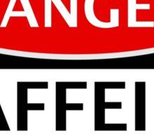 DANGER CAFFEINE ADDICT FAKE FUNNY SAFETY SIGN SIGNAGE Sticker