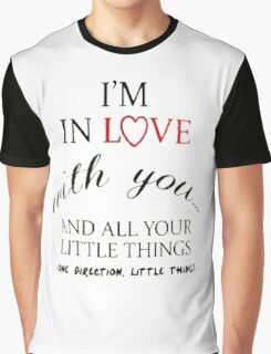 I'm In Love With You Graphic T-Shirt