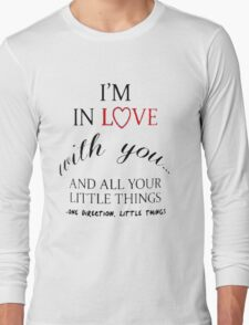 I'm In Love With You Long Sleeve T-Shirt