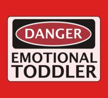 DANGER EMOTIONAL TODDLER FAKE FUNNY SAFETY SIGN SIGNAGE One Piece - Short Sleeve