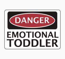 DANGER EMOTIONAL TODDLER FAKE FUNNY SAFETY SIGN SIGNAGE Baby Tee