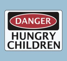 DANGER HUNGRY CHILDREN FAKE FUNNY SAFETY SIGN SIGNAGE Baby Tee