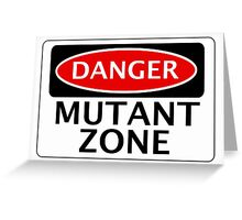 DANGER MUTANT ZONE FAKE FUNNY SAFETY SIGN SIGNAGE Greeting Card