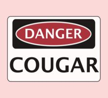 DANGER COUGAR, FAKE FUNNY SAFETY SIGN SIGNAGE by DangerSigns