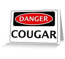 DANGER COUGAR, FAKE FUNNY SAFETY SIGN SIGNAGE Greeting Card