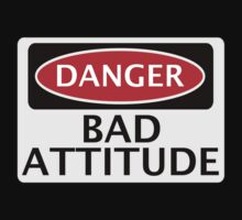 DANGER BAD ATTITUDE, FAKE FUNNY SAFETY SIGN SIGNAGE Kids Tee